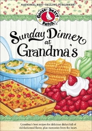 Sunday Dinner at Grandma's ebook by Gooseberry Patch