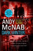 Dark Winter - (Nick Stone Book 6) ebook by Andy McNab