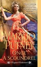 Once a Scoundrel ebook by Mary Jo Putney