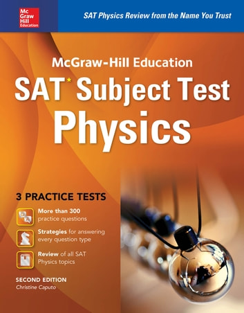 McGraw-Hill Education SAT Subject Test Physics 2nd Ed. ebook by Christine Caputo
