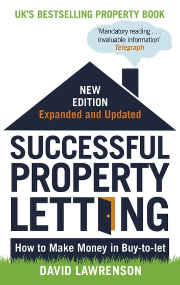 Successful Property Letting, Revised and Updated - How to Make Money in Buy-to-Let ebook by David Lawrenson