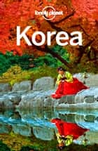 Lonely Planet Korea ebook by Lonely Planet, Simon Richmond, Megan Eaves,...