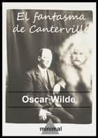 El fantasma de Canterville ebook by Oscar Wilde