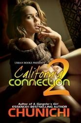 California Connection 2 ebook by Chunichi