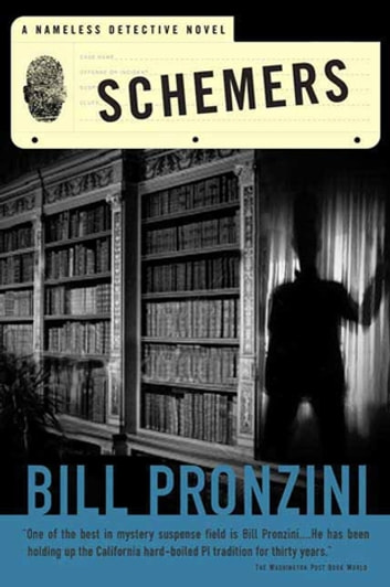Schemers - A Nameless Detective Novel eBook by Bill Pronzini