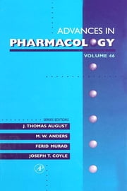 Advances in Pharmacology ebook by J. Thomas August, M. W. Anders, Ferid Murad,...