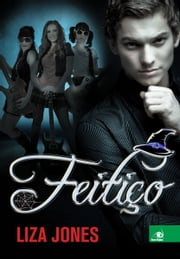 Feitiço ebook by Liza Jones