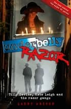 Razor (Underbelly) ebook by Larry Writer