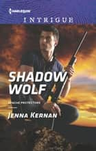 Shadow Wolf ebook by Jenna Kernan