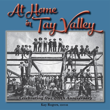 At Home in Tay Valley - Celebrating Our 200th Anniversary ebook by