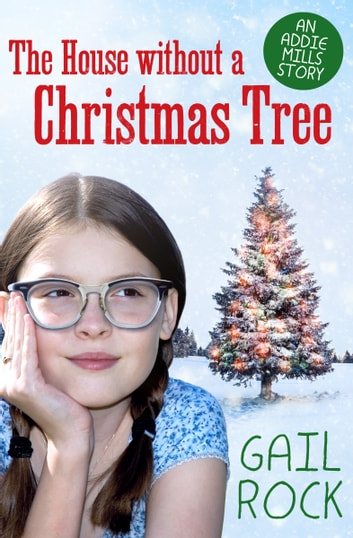 The House without a Christmas Tree ebook by Gail Rock