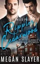 Ripples in Cedarwood ebook by