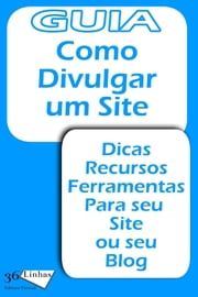 Como divulgar um site ebook by Ricardo Garay