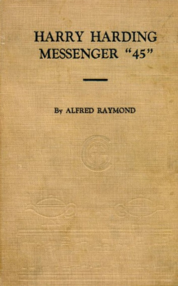 Harry Harding - Messenger 45 ebook by Alfred Raymond