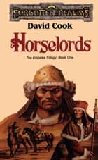 Horselords - Forgotten Realms ebook by David Cook