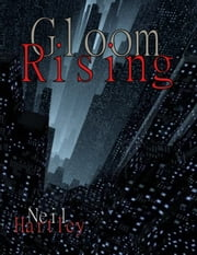 Gloom Rising ebook by Neil Hartley