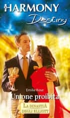 Unione proibita ebook by Emilie Rose