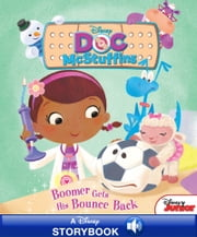 Disney Classic Stories Doc McStuffins: Boomer Gets His Bounce Back - A Disney Read-Along ebook by Disney Book Group