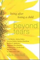 Beyond Tears ebook by Ellen Mitchell