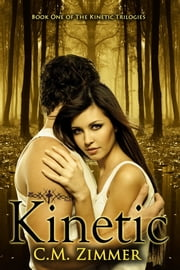 Kinetic ebook by C. M. Zimmer