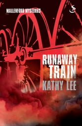 Runaway Train ebook by Kathy Lee