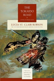 The Tokaido Road ebook by Lucia St. Clair Robson