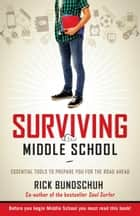 Surviving Middle School ebook by Rick Bundschuh