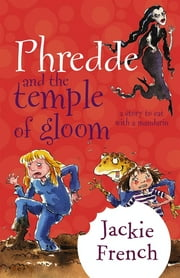 Phredde & The Temple Of Gloom ebook by Jackie French