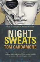Night Sweats ebook by Tom Cardamone
