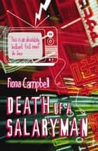 Death of a Salaryman ebook by Fiona Campbell