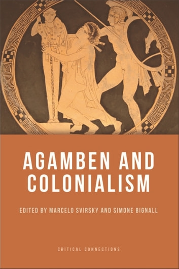 Agamben and Colonialism ebook by
