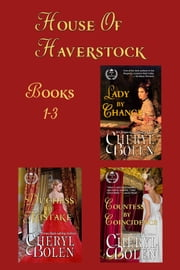 House of Haverstock, Books 1-3 ebook by Cheryl Bolen