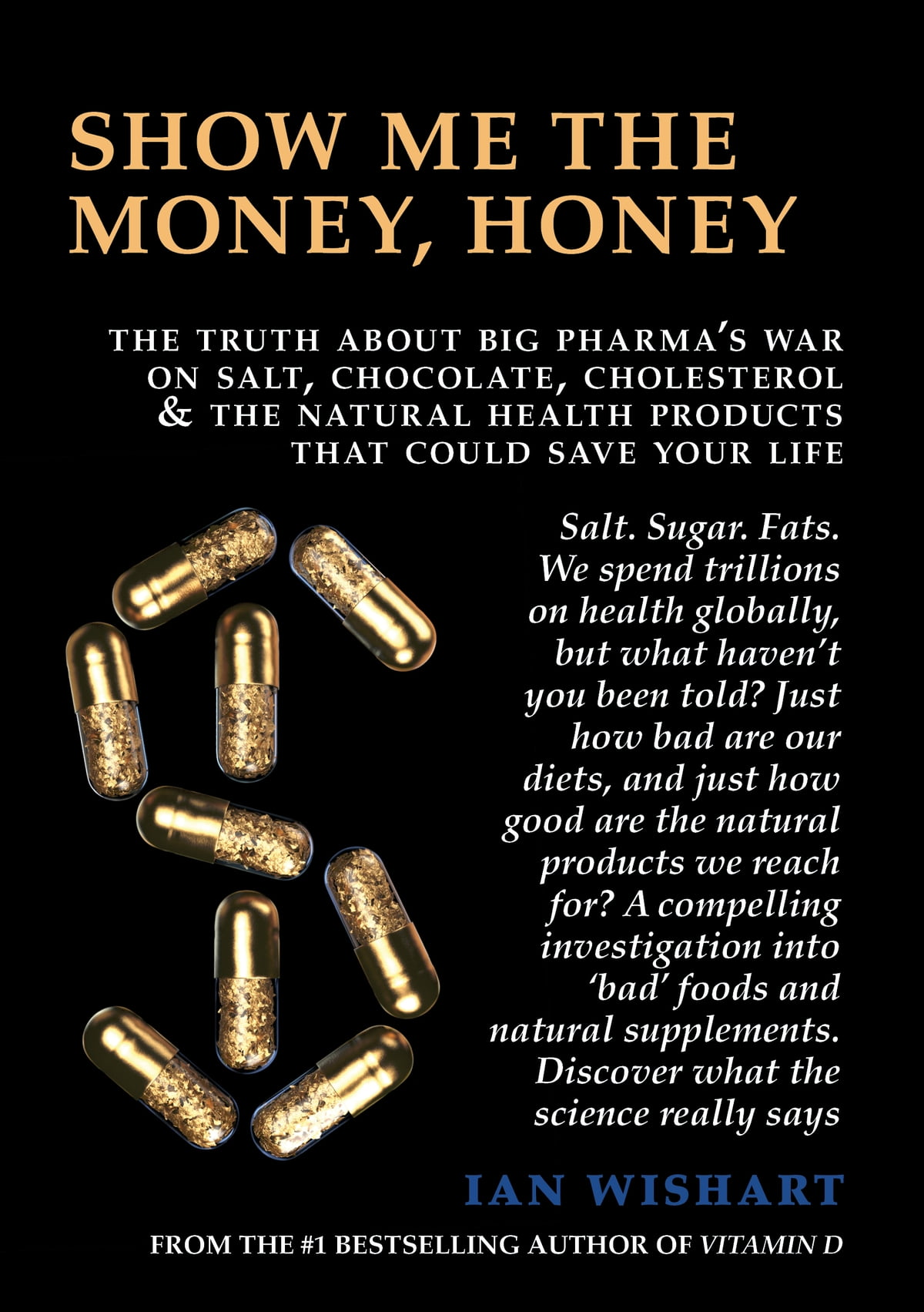 Eating ourselves sick ebook by louise stephen 9781760551605 show me the money honey the truth about big pharmas war on salt fandeluxe Epub