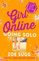 Girl Online: Going Solo ebook by