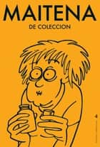 MAITENA DE COLECCION 4 eBook by Maitena