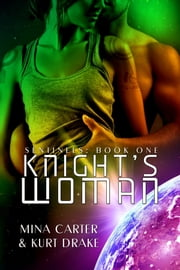 Knight's Woman ebook by Mina Carter,Kurt Drake
