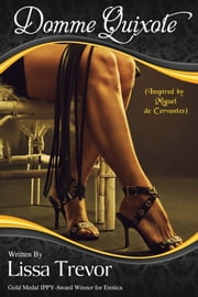 Domme Quixote ebook by Lissa Trevor
