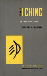 The I Ching or Book of Changes ebook by