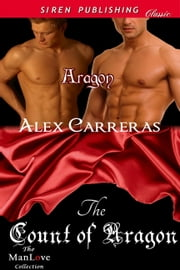 The Count of Aragon ebook by Alex Carreras