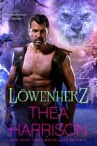 Löwenherz ebook by Thea Harrison