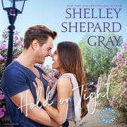 Hold on Tight audiobook by Shelley Shepard Gray