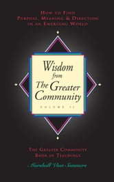 Wisdom from the Greater Community Volume II ebook by Marshall Vian Summers
