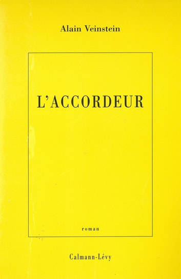L'Accordeur ebook by Alain Veinstein