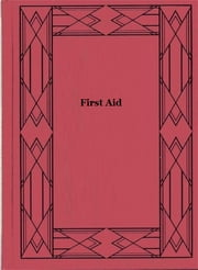 First Aid ebook by Department of Defense