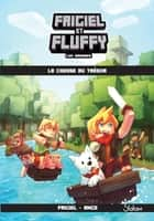Les Origines de Frigiel et Fluffy, tome 1 eBook by ANGE, FRIGIEL