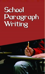 School Paragraph Writing ebook by Harish Dutt Sharma