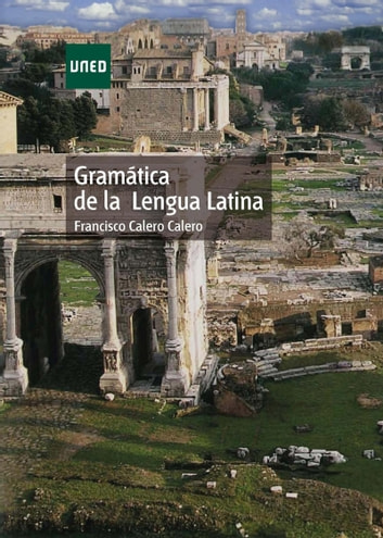 Gramática de la lengua latina ebook by Calero Calero Francisco