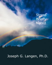 Stress Briefly Noted ebook by Joseph Langen