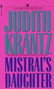 Mistral's Daughter ebook by Judith Krantz