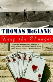 Keep the Change ebook by Thomas McGuane